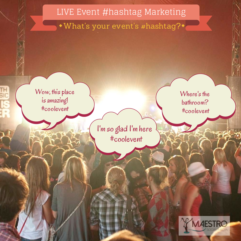 – 7 Ways to Make Your Business Event Sizzle with Hashtag Marketing